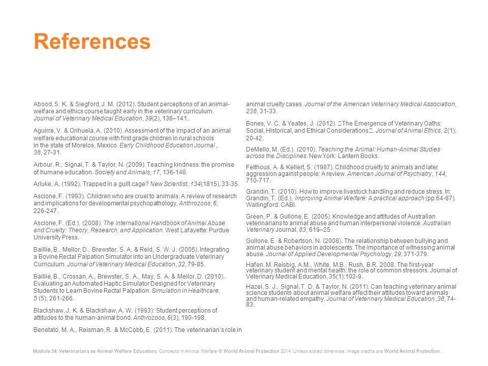 Module 34: Veterinarians as Animal Welfare Educators Concepts in Animal Welfare © World Animal Protection 2014.
