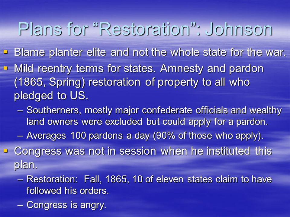Plans for Reconstruction: Radical Republicans  Reconstruction is congresses job.
