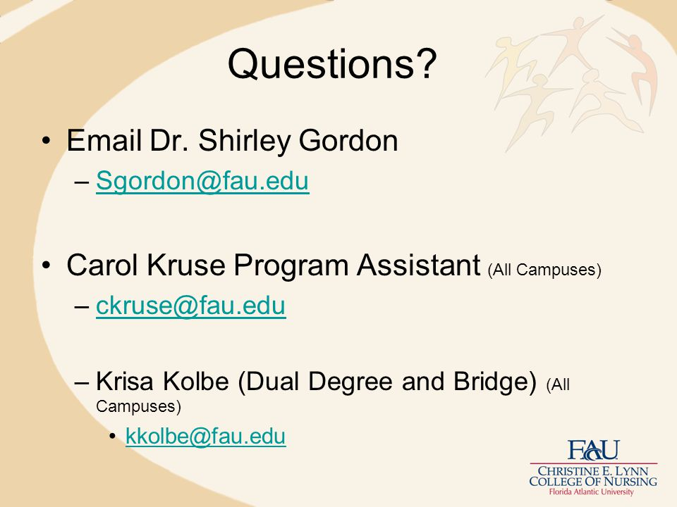 Questions. Email Dr.