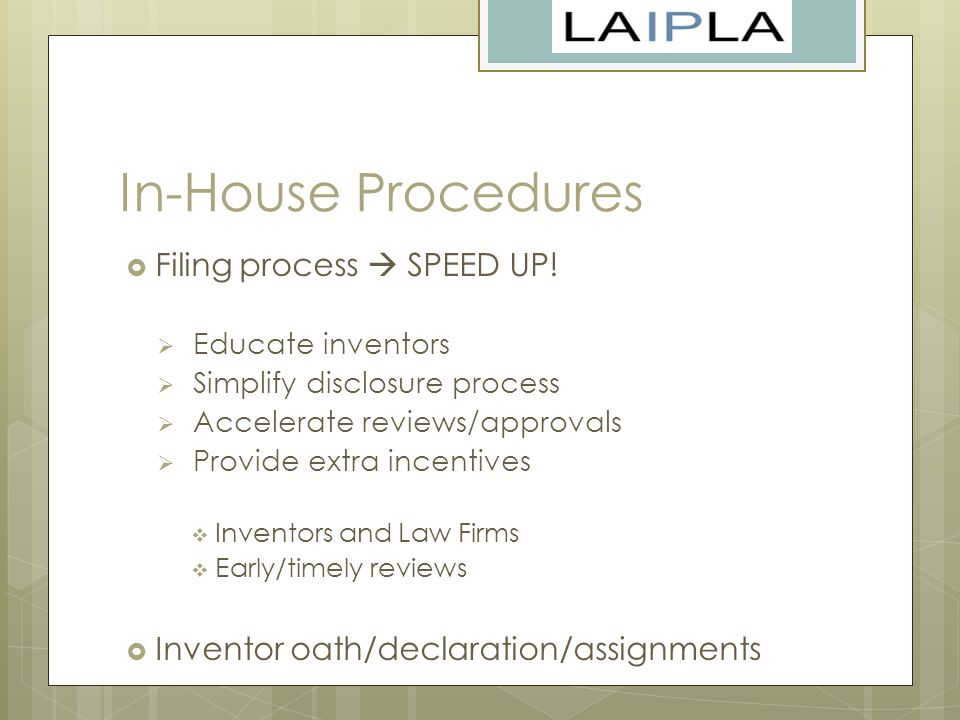In-House Procedures  Filing process  SPEED UP.