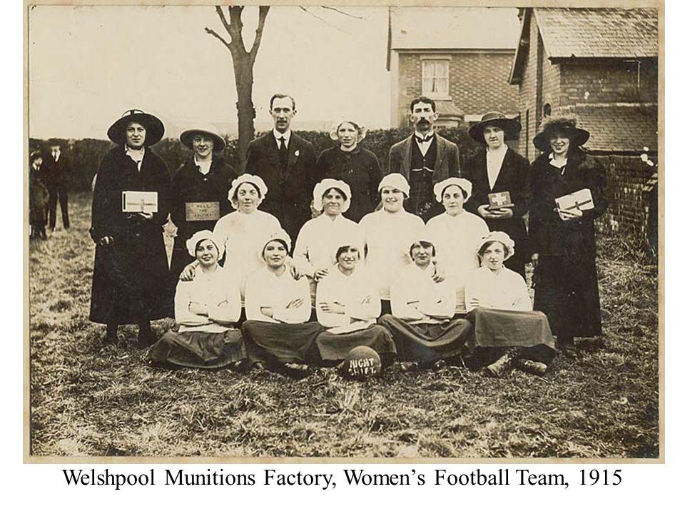 Welshpool Munitions Factory, Women's Football Team, 1915