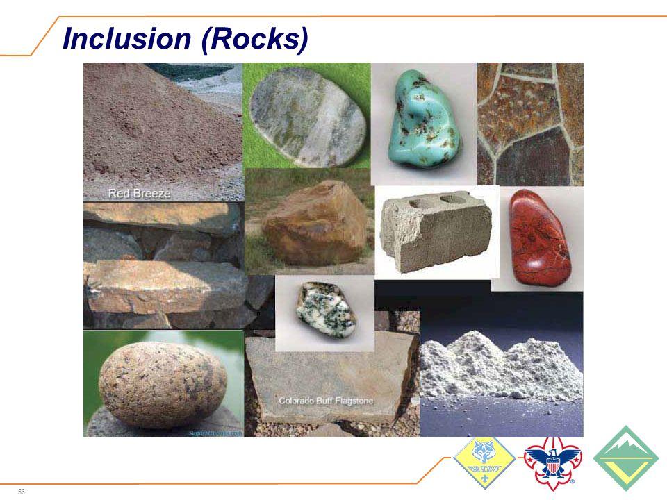 56 Inclusion (Rocks)