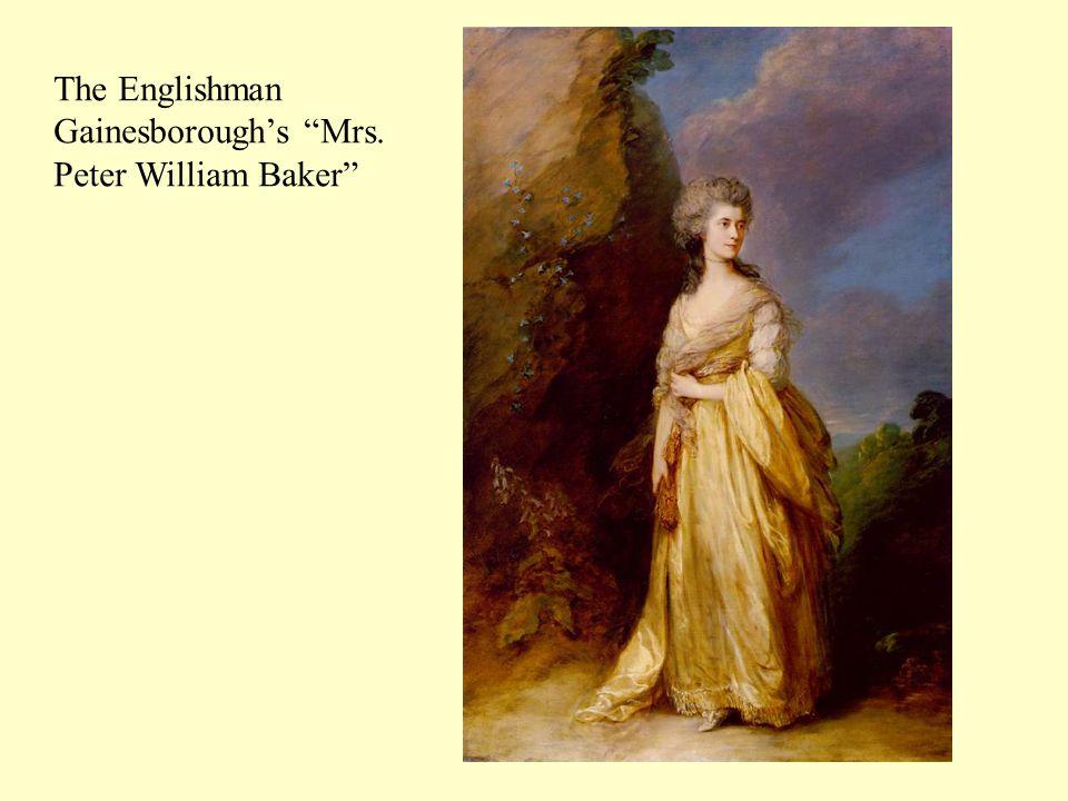 The Englishman Gainesborough's Mrs. Peter William Baker