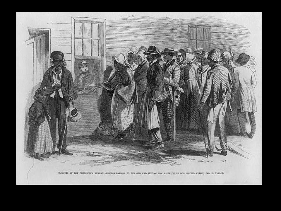 Former slaves were freed but had no education, no jobs, no money, no houses, and most had no job skills except farming.