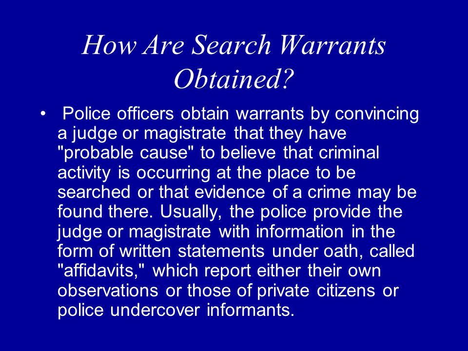 What Is A Search Warrant And When Are They Necessary.