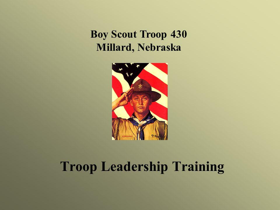 Boy Scout Troop 430 Millard, Nebraska Troop Leadership Training