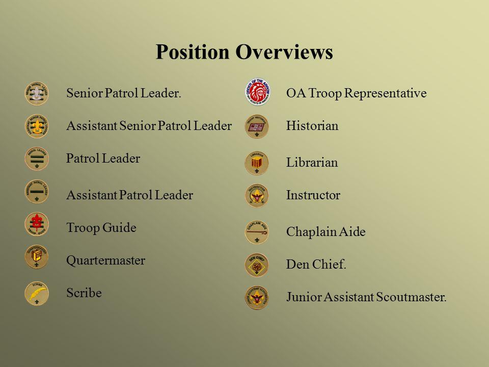 Position Overviews Senior Patrol Leader.