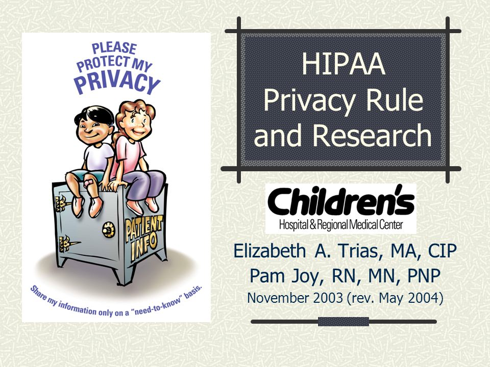 HIPAA Privacy Rule and Research Elizabeth A.