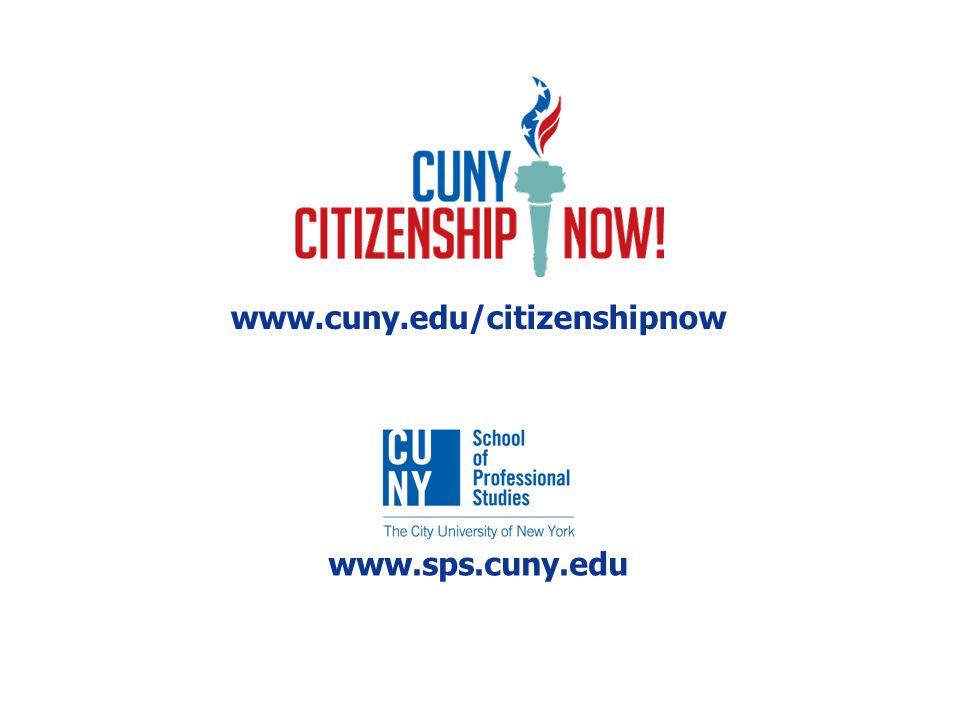 www.sps.cuny.edu www.cuny.edu/citizenshipnow