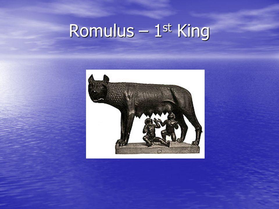 Romulus – 1 st King