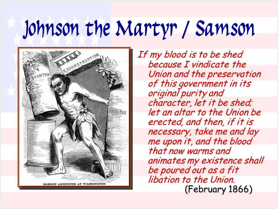 Johnson the Martyr / Samson If my blood is to be shed because I vindicate the Union and the preservation of this government in its original purity and character, let it be shed; let an altar to the Union be erected, and then, if it is necessary, take me and lay me upon it, and the blood that now warms and animates my existence shall be poured out as a fit libation to the Union.
