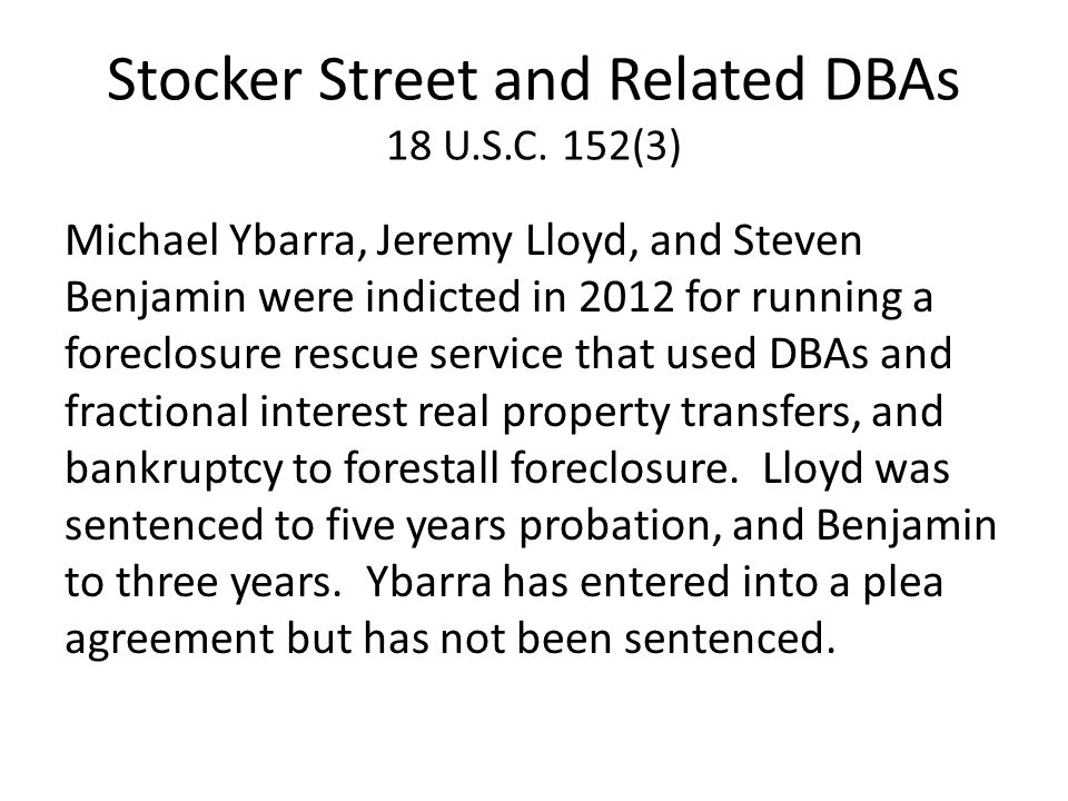 Stocker Street and Related DBAs 18 U.S.C.
