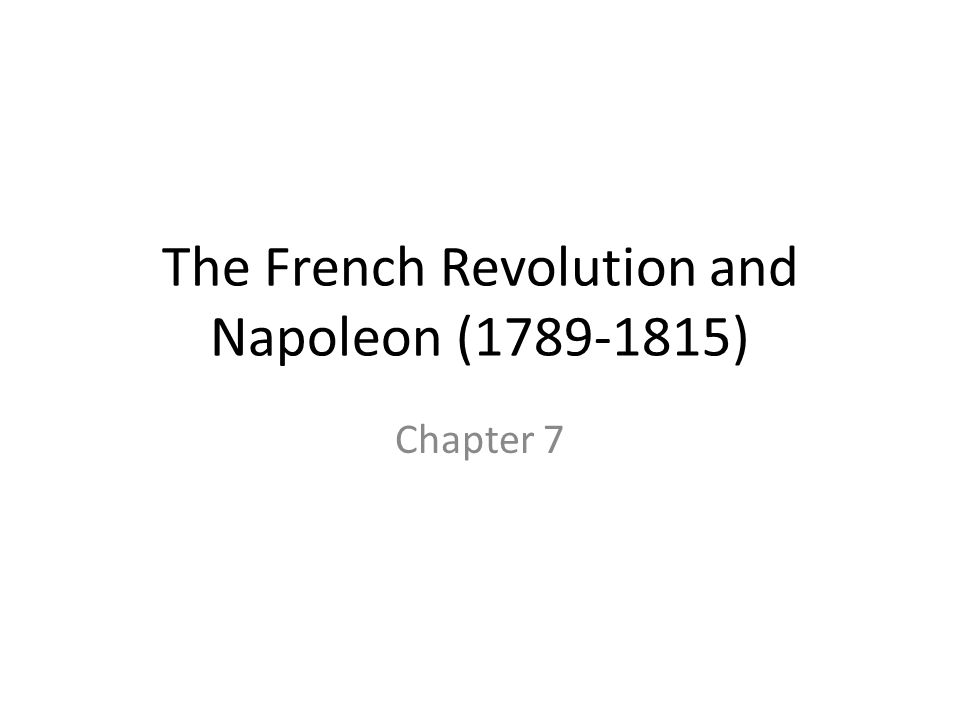 The French Revolution Begins Section 1