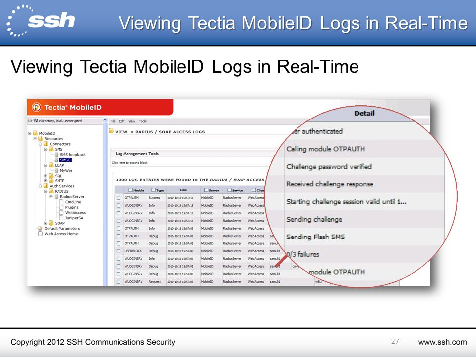 27 Viewing Tectia MobileID Logs in Real-Time Viewing Tectia MobileID Logs in Real-Time Viewing Tectia MobileID Logs in Real-Time