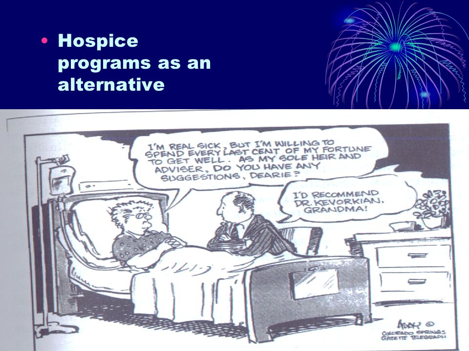 Hospice programs as an alternative