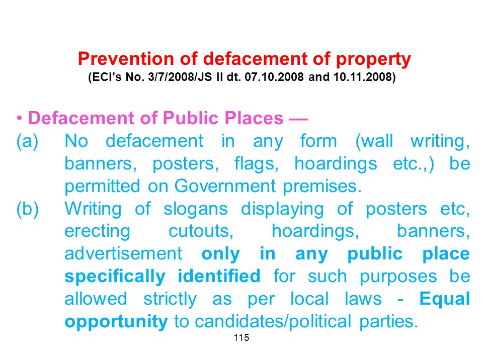 115 Prevention of defacement of property (ECI s No.