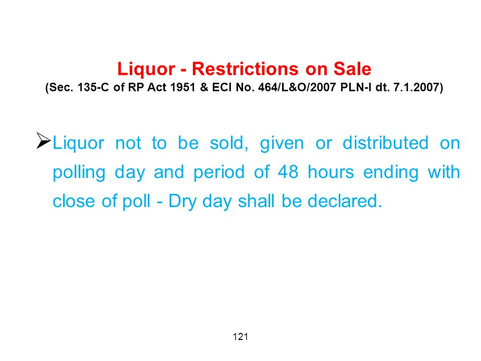 121 Liquor - Restrictions on Sale (Sec. 135-C of RP Act 1951 & ECI No.
