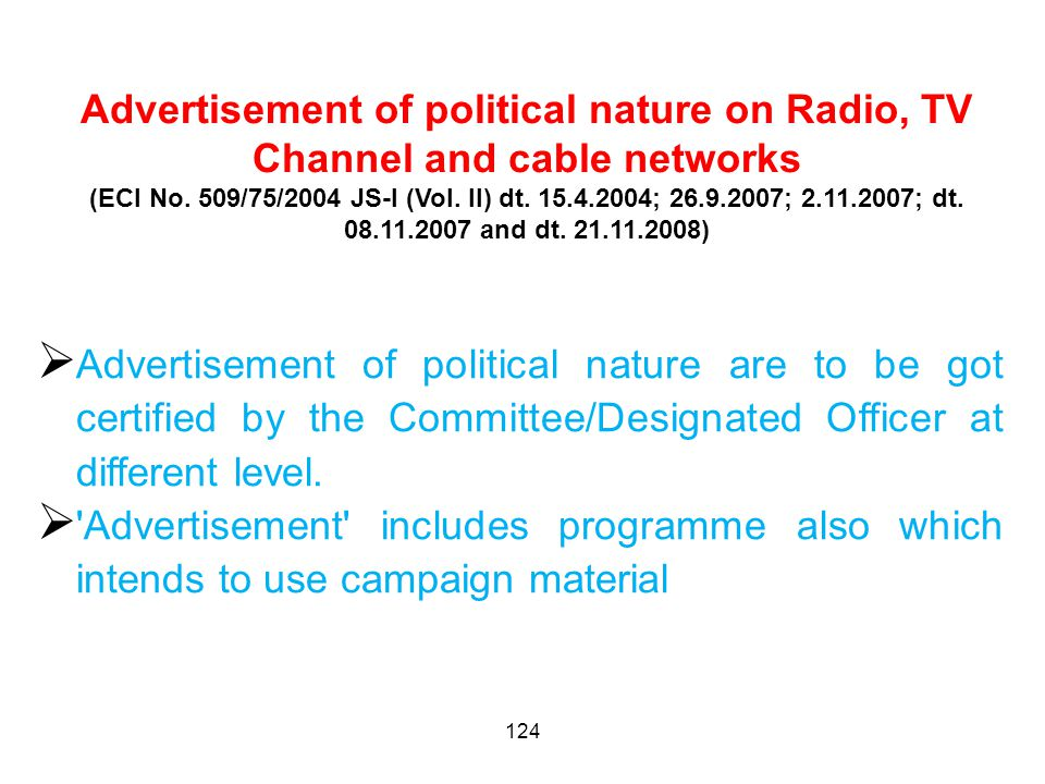 124 Advertisement of political nature on Radio, TV Channel and cable networks (ECI No.
