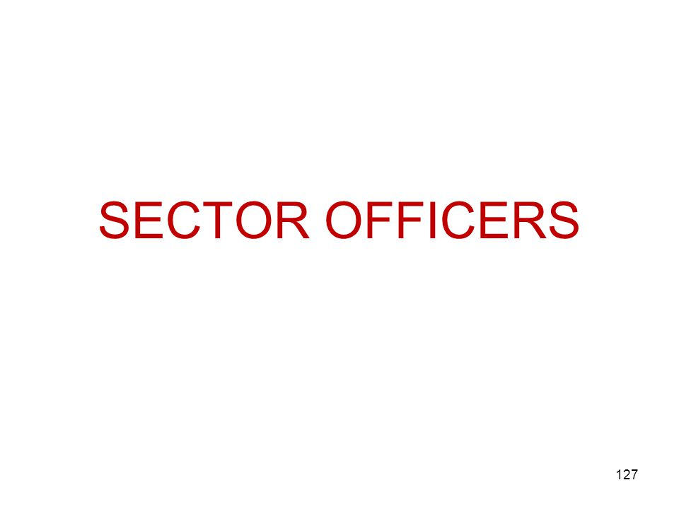 SECTOR OFFICERS 127