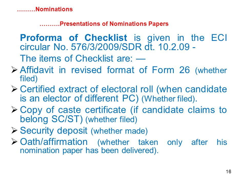 16 Proforma of Checklist is given in the ECI circular No.