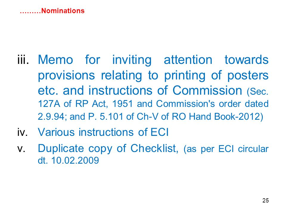 25 iii.Memo for inviting attention towards provisions relating to printing of posters etc.