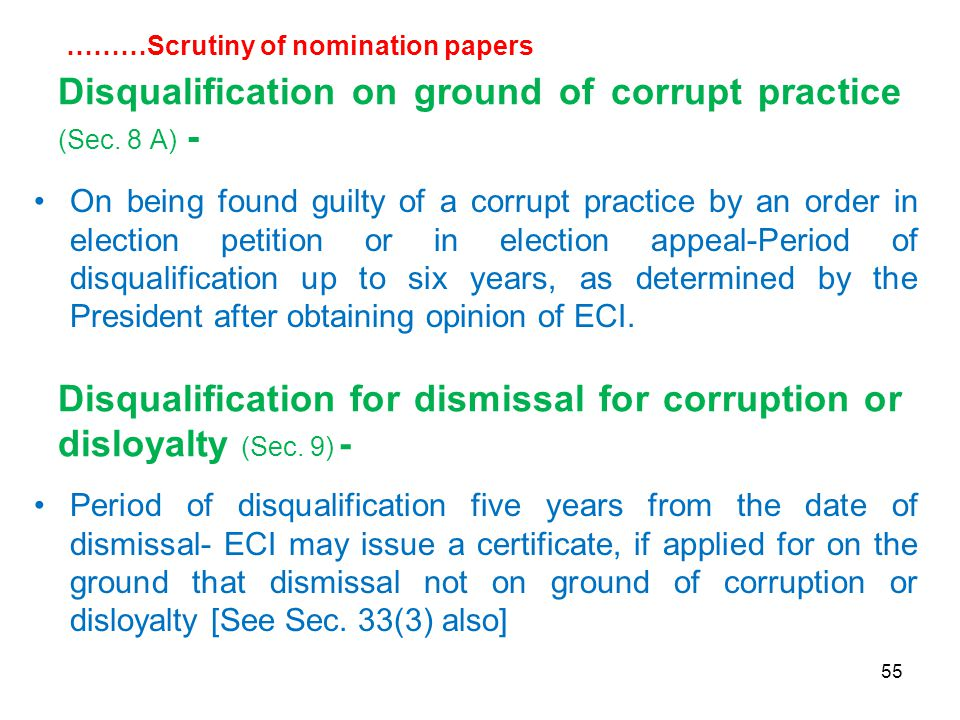 55 Disqualification on ground of corrupt practice (Sec.