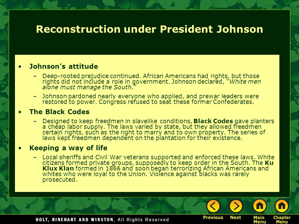 Reconstruction under President Johnson Johnson's attitude –Deep-rooted prejudice continued.