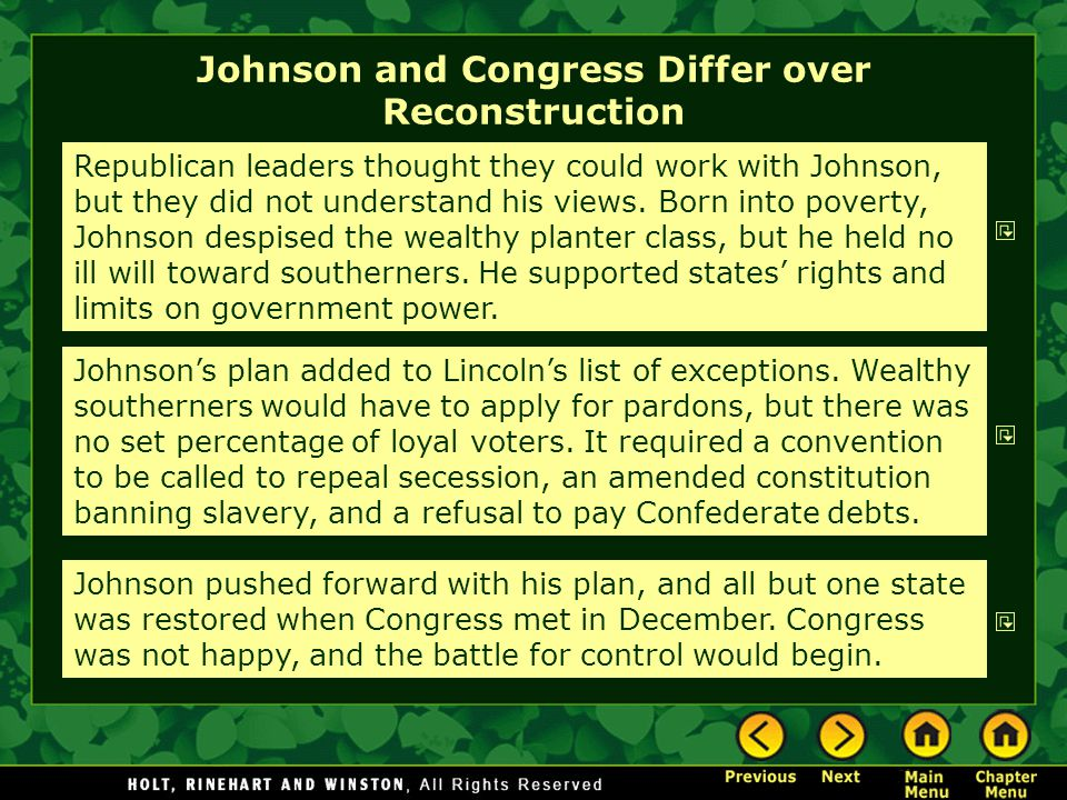Johnson and Congress Differ over Reconstruction Republican leaders thought they could work with Johnson, but they did not understand his views.