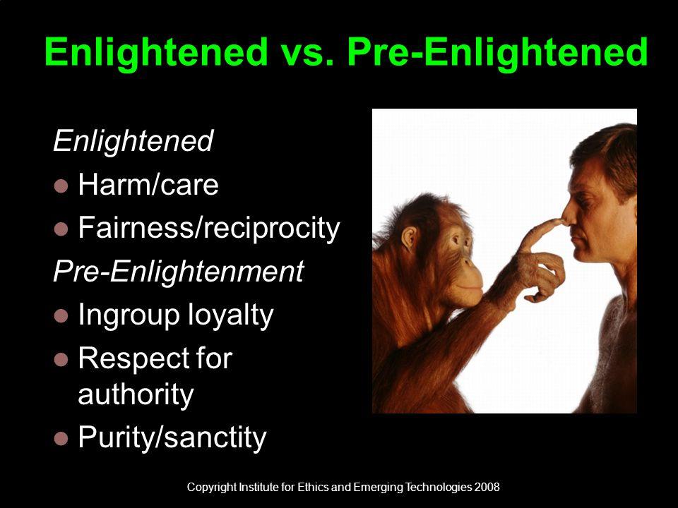 Enlightened vs.