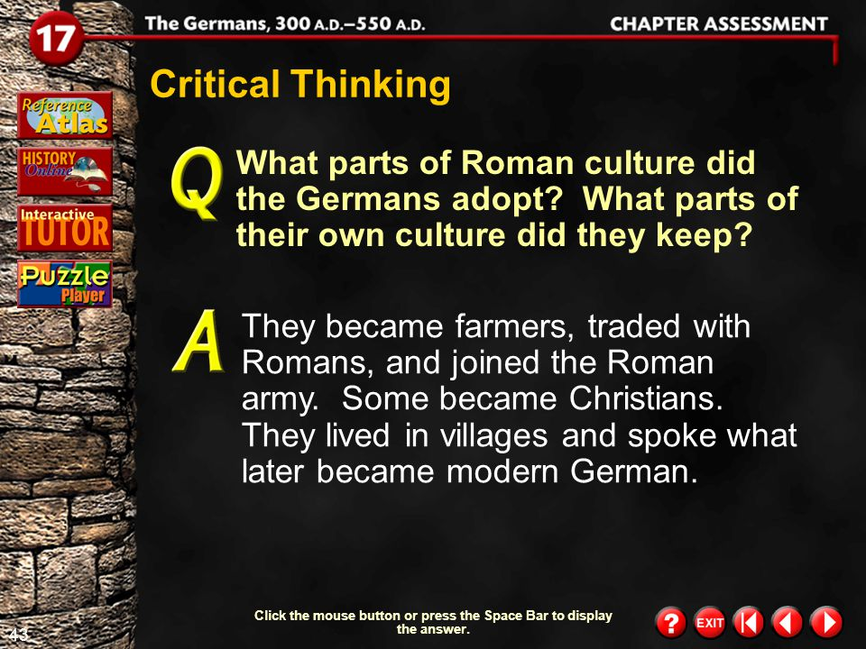 42 Chapter Assessment 8 What happened to Rome after its capture by Odoacer in 476 A.D. ? Odoacer did not pick an emperor. Instead, he ruled the empire