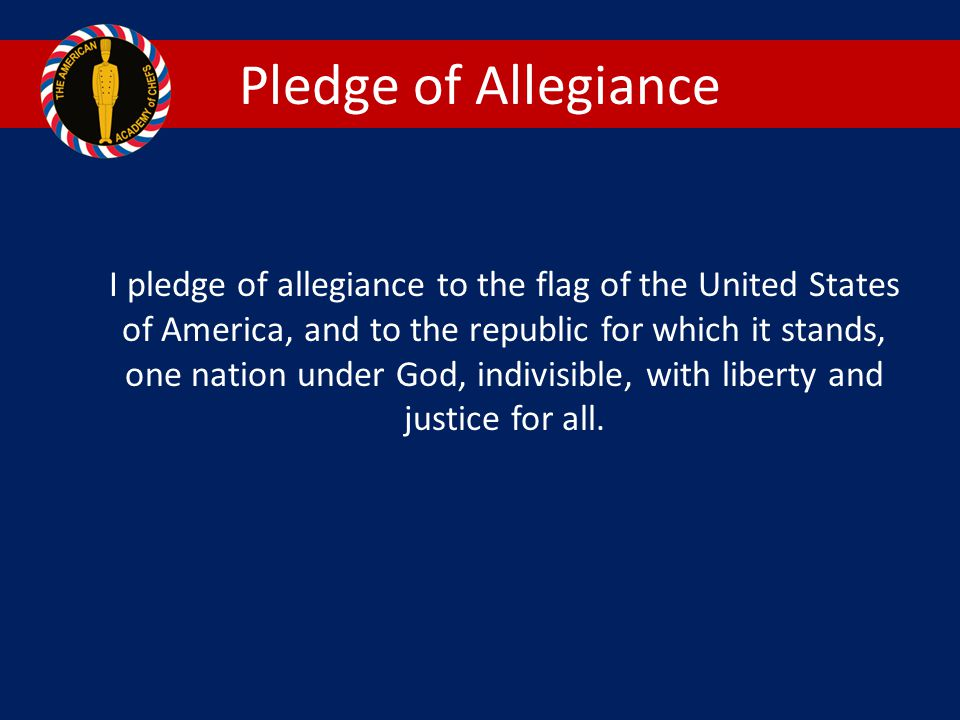 Pledge of Allegiance I pledge of allegiance to the flag of the United States of America, and to the republic for which it stands, one nation under God, indivisible, with liberty and justice for all.