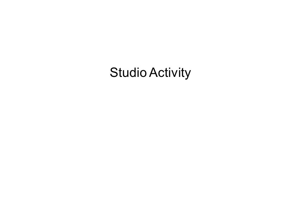 Studio Activity