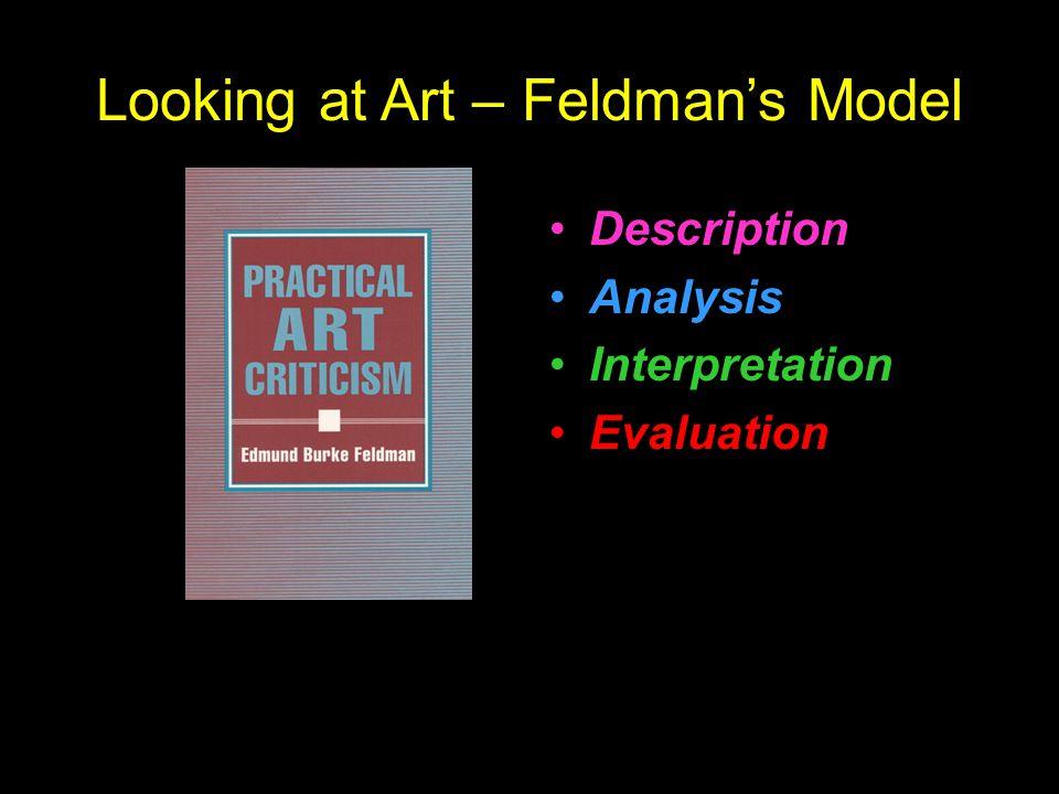 Looking at Art – Feldman's Model Description Analysis Interpretation Evaluation