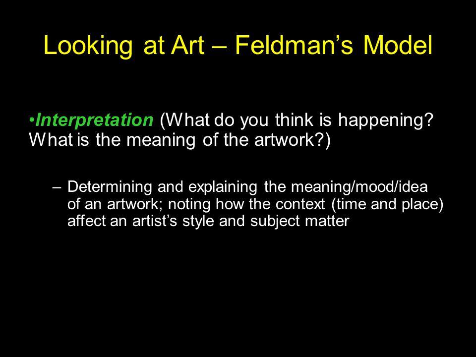 Looking at Art – Feldman's Model Interpretation (What do you think is happening.