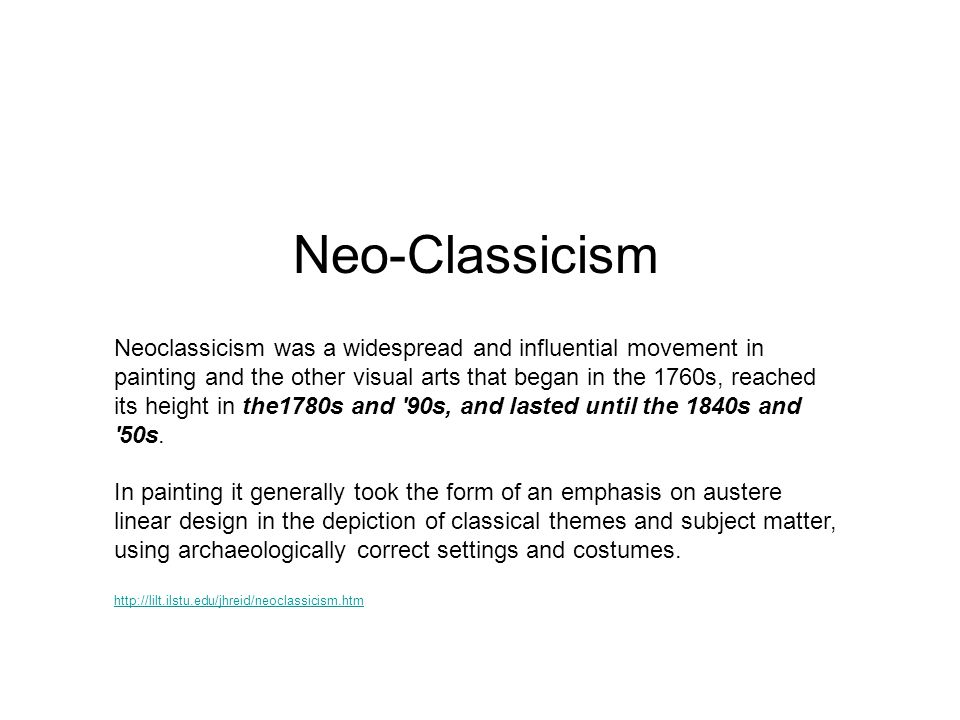 Neo-Classicism Neoclassicism was a widespread and influential movement in painting and the other visual arts that began in the 1760s, reached its height in the1780s and 90s, and lasted until the 1840s and 50s.
