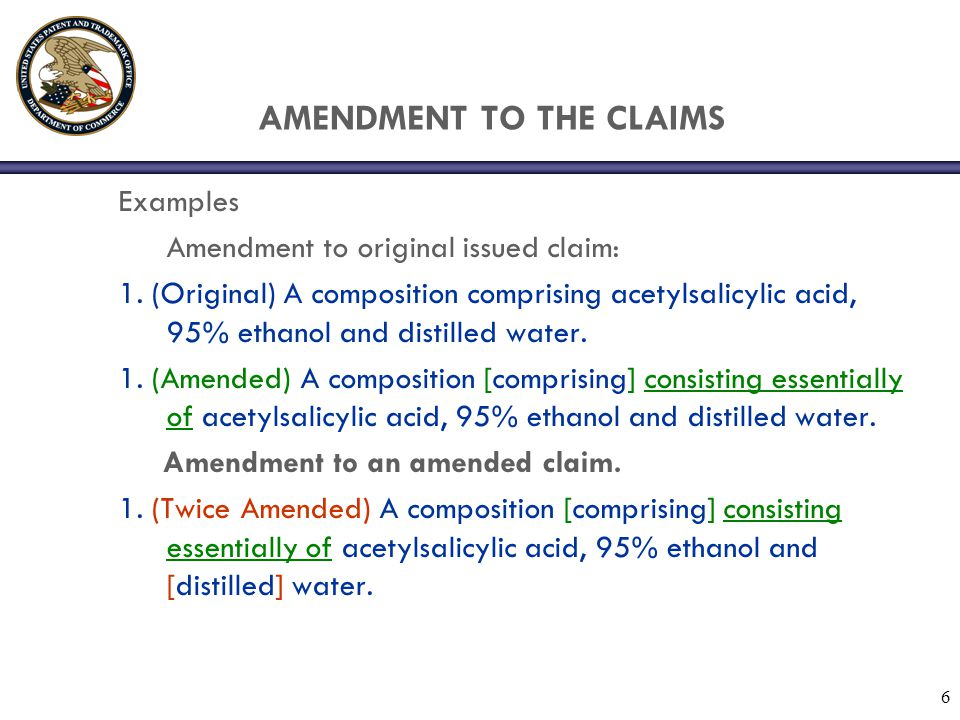 7 AMENDMENTS TO THE CLAIMS Examples (cont.) 5.