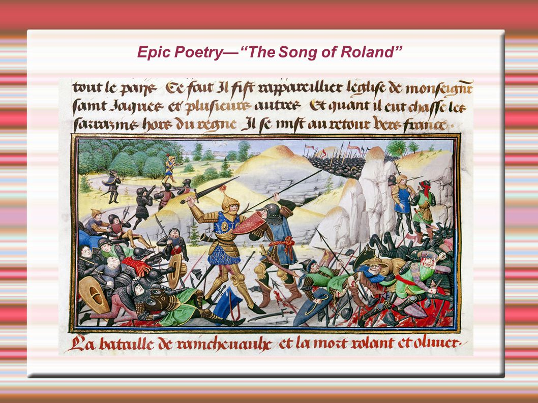 Epic Poetry— The Song of Roland