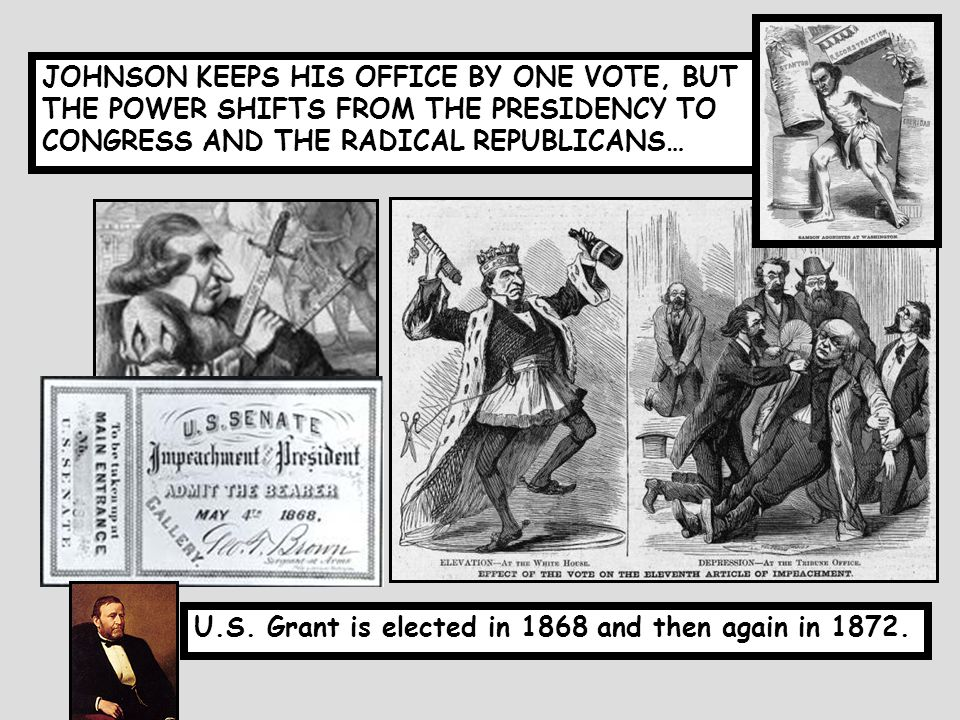 JOHNSON REMOVED THE 10% REQUIREMENT, PARDONED LEADERS OF THE CONFEDERACY.. POWER STRUGGLE WITH CONGRESS!! WHEN JOHNSON FIRES STANTON, THE CONGRESS MOV