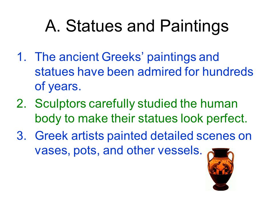 III. Science Aristotle's works inspired many Greek scientists.