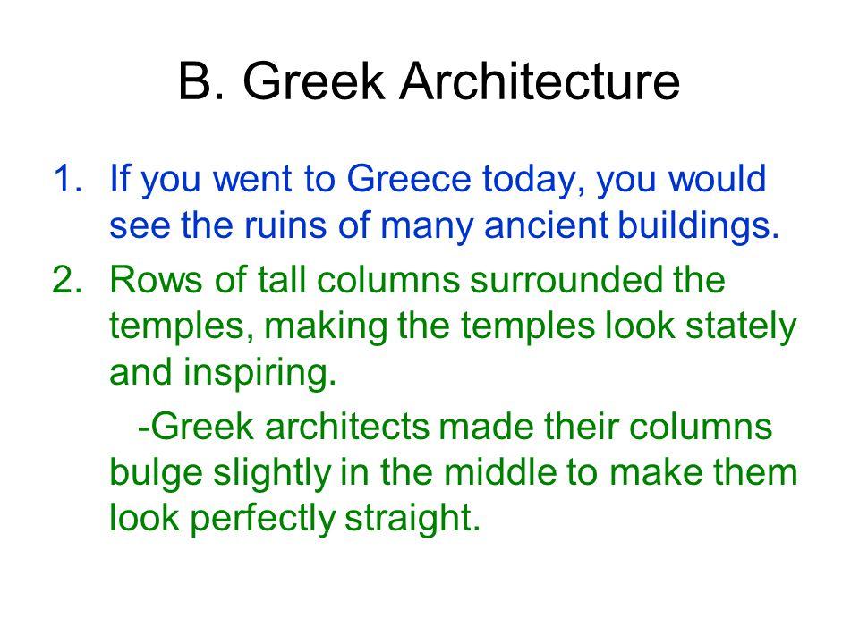 B. Greek Architecture Doric Ionic Corinthian