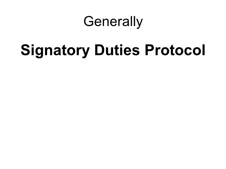Generally Signatory Duties Protocol