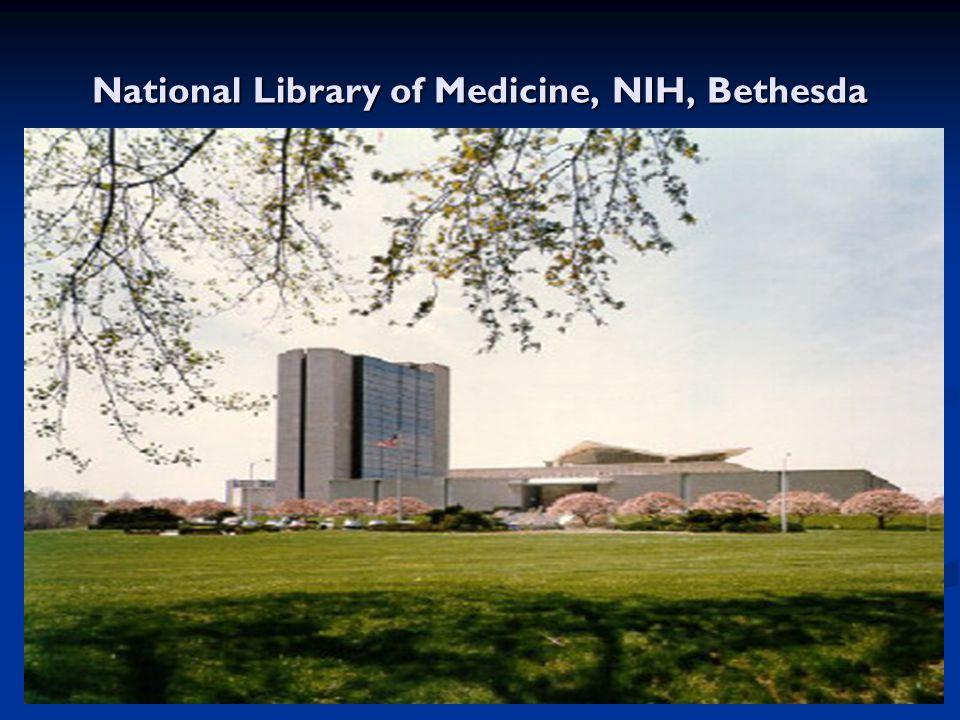 National Library of Medicine, NIH, Bethesda