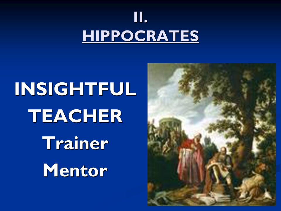 II. HIPPOCRATES INSIGHTFULTEACHERTrainerMentor