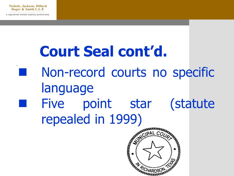 Court Seal cont'd..