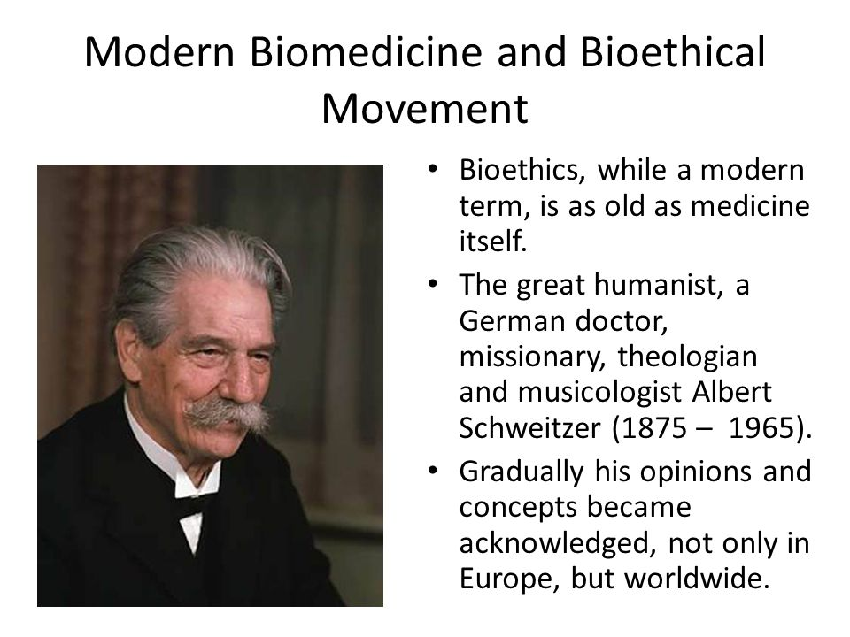 Modern Biomedicine and Bioethical Movement Van Rensselaer Potter (1911 – 2001 ), in 1971, justifying Bioethics, enhanced this point of view by saying: We must plead not for a moratorium on new knowledge, but a coupling of biological knowledge and human values.