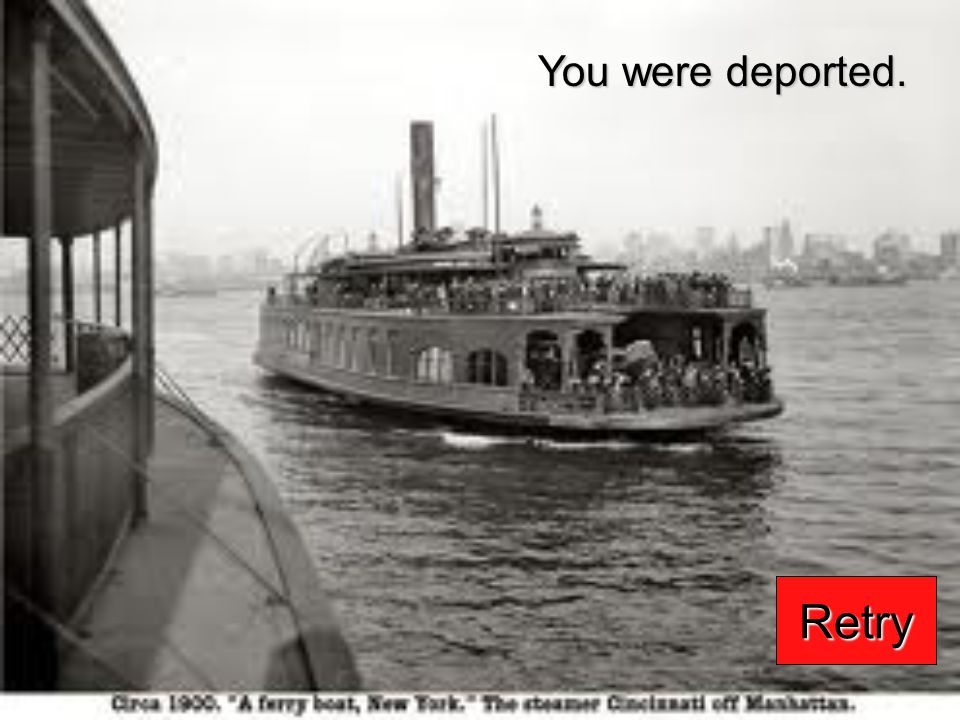 You were deported. Retry