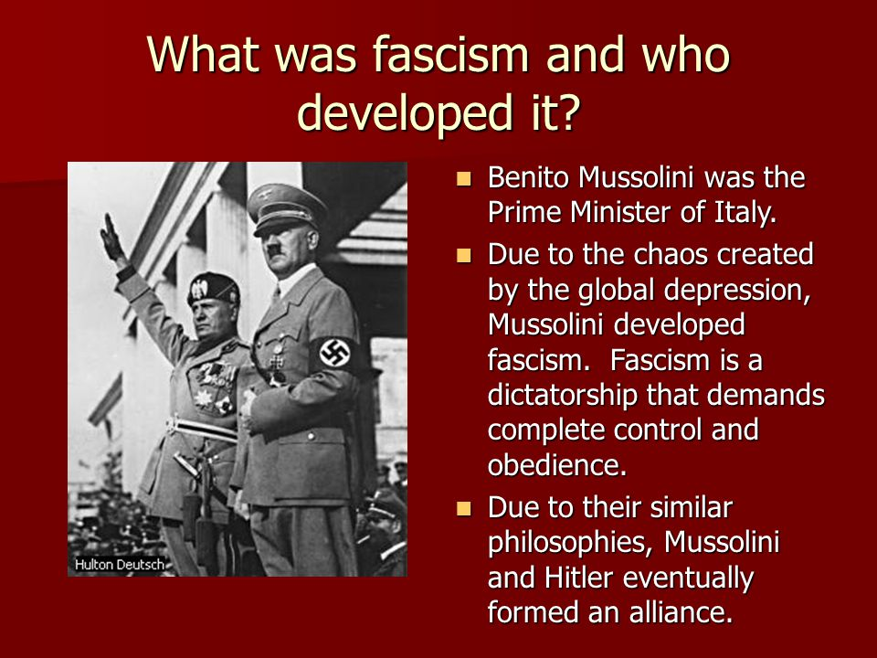 What was fascism and who developed it. Benito Mussolini was the Prime Minister of Italy.