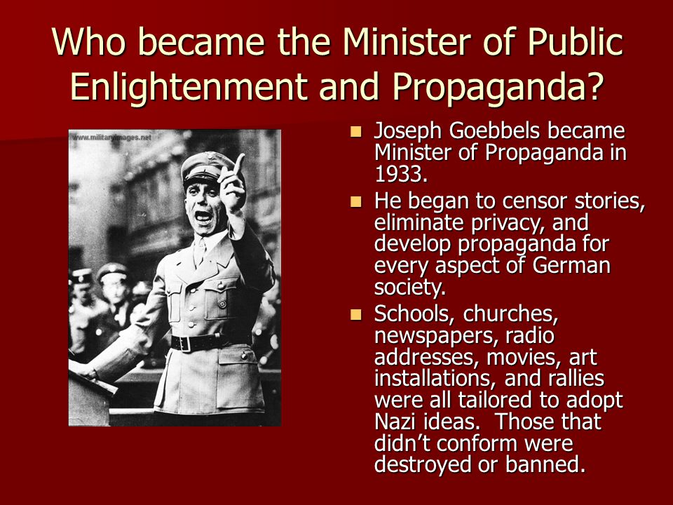Who became the Minister of Public Enlightenment and Propaganda.