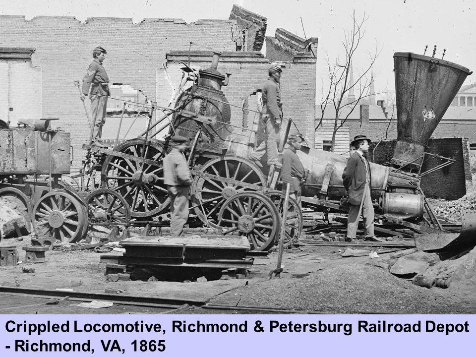 Crippled Locomotive, Richmond & Petersburg Railroad Depot - Richmond, VA, 1865
