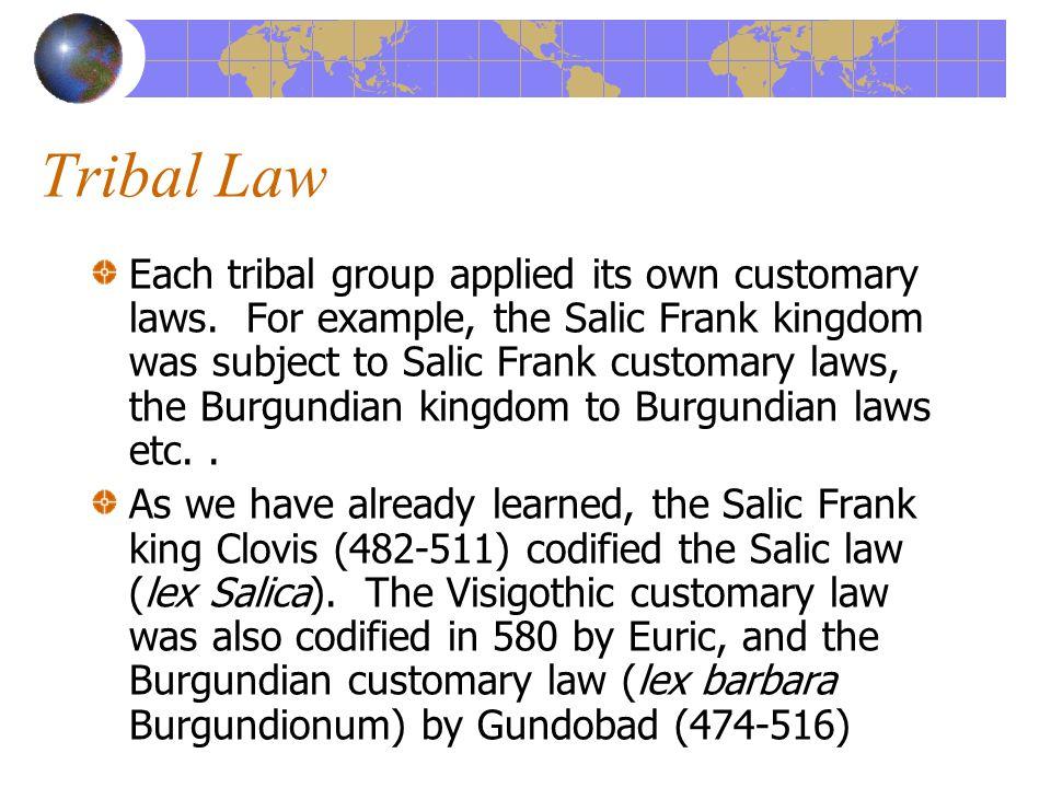 Salic-Frank period: A.D.500 to A.D.